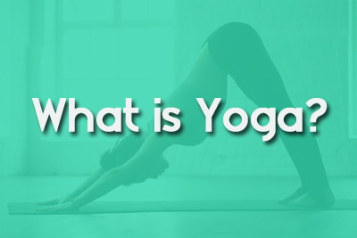 What is Yoga – Exercises to Stretch and Strengthen
